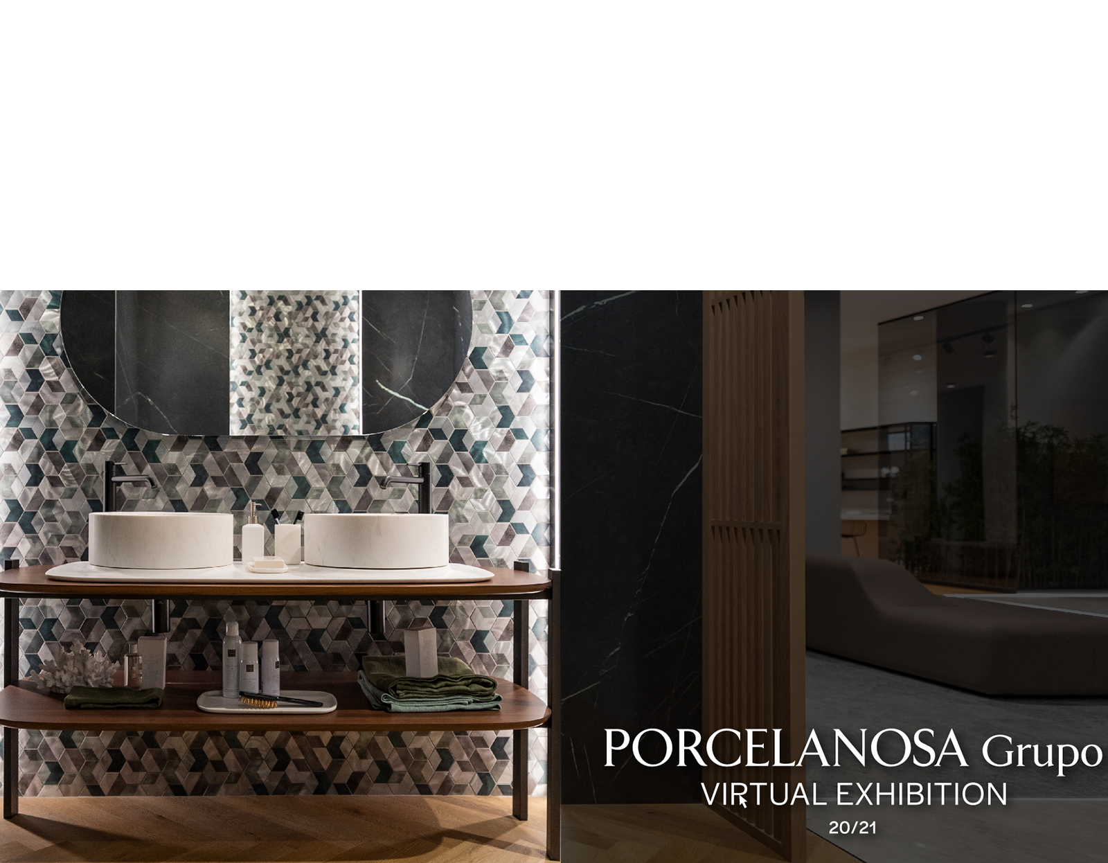 Porcelanosa Group Virtual Exhibition.